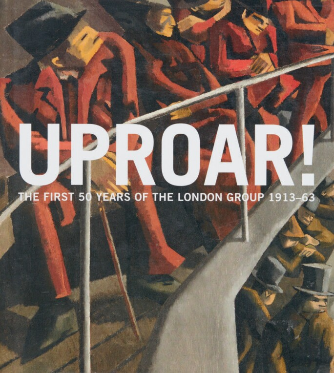 Cover-of-Uproar-The-First-50-Years-of-the-London-Group-illustrating-David-Bombergs-Ghetto-Theatre